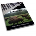 BUFFALO RANCH - Sebastian Wegener