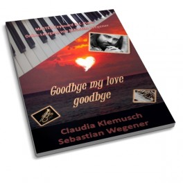 "Workshop: Registrierungen ""Goodbye my love"" Version Claudia Klemusch"